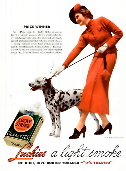 Lucky Strike Cigarettes Dalmatian Prize-Winner | Sex Appeal Vintage Ads and Covers 1891-1970