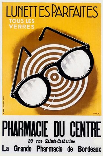 Lunettes Parfaites Pharmacie Centre Bordeaux | Vintage Ad and Cover Art 1891-1970