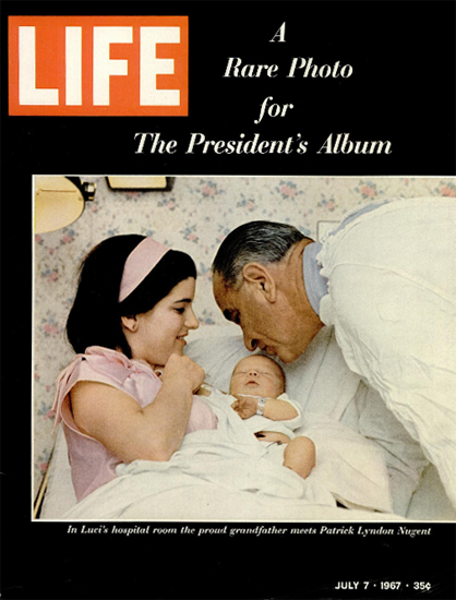 Lyndon B Johnson Patrick L Nugent 7 Jul 1967 Copyright Life Magazine | Life Magazine Color Photo Covers 1937-1970