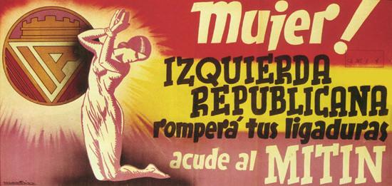 MITIN Izquierda Republicana Spain Espana | Vintage War Propaganda Posters 1891-1970