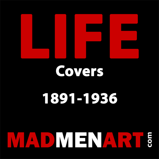 Mad Men Art LIFE Covers 1891-1936 | Life Magazine Graphic Art Covers 1891-1936