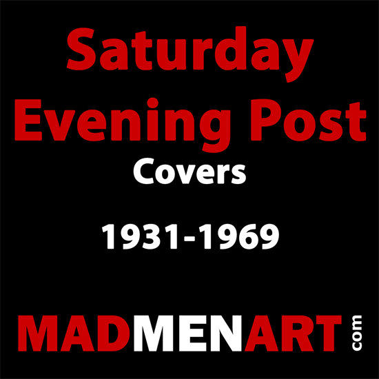 Mad Men Art Saturday Evening Post Covers 1931-1969 | The Saturday Evening Post Graphic Art Covers 1931-1969
