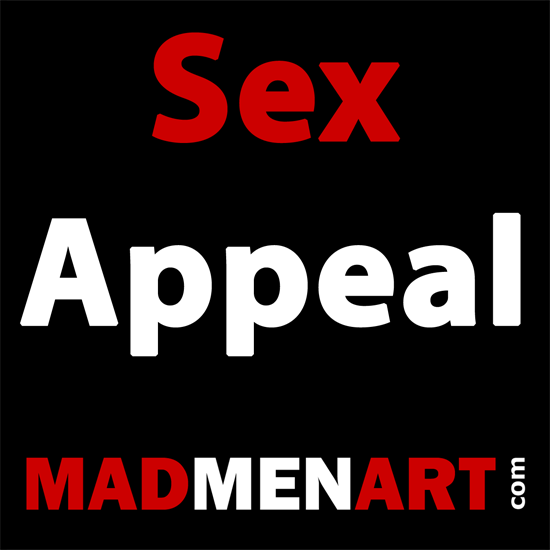 Mad Men Art Sex Appeal | Sex Appeal Vintage Ads and Covers 1891-1970