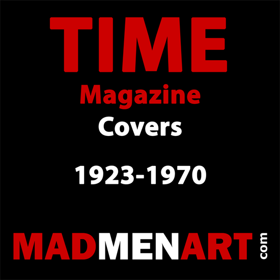 Mad Men Art TIME Magazine Covers 1923-1970 | Time Magazine Covers 1923-1970