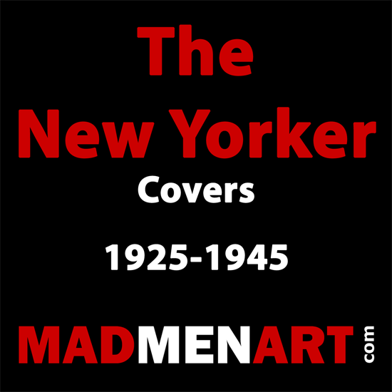 Mad Men Art The New Yorker Covers 1925-1945 | The New Yorker Graphic Art Covers 1925-1945