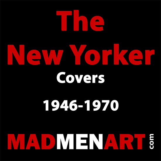 Mad Men Art The New Yorker Covers 1946-1970 | The New Yorker Graphic Art Covers 1946-1970