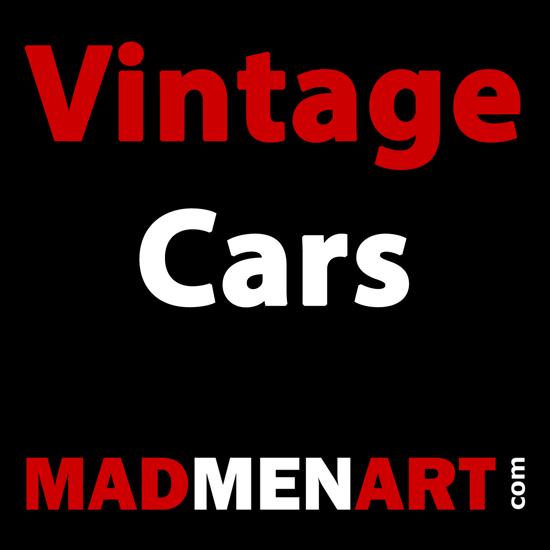 Mad Men Art Vintage Cars   Vintage Cars 1891-1970