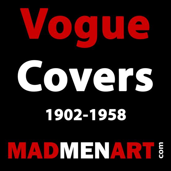 Mad Men Art Vogue Covers 1902-1958   Vogue Magazine Graphic Art Covers 1902-1958