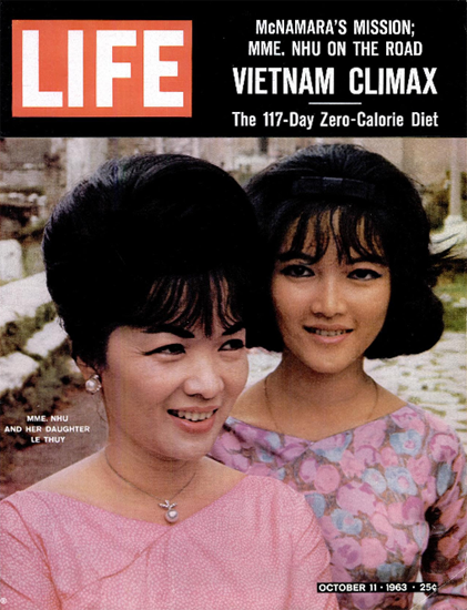 Madame Nhu Vietnam First Lady 11 Oct 1963 Copyright Life Magazine   Life Magazine Color Photo Covers 1937-1970