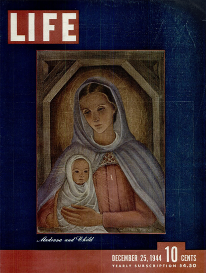 Madonna and Child 25 Dec 1944 Copyright Life Magazine | Life Magazine Color Photo Covers 1937-1970