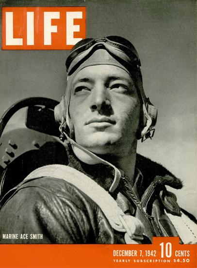 Marine Ace Smith 7 Dec 1942 Copyright Life Magazine   Life Magazine BW Photo Covers 1936-1970