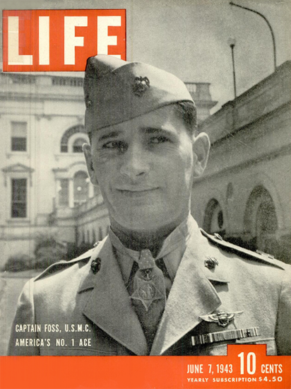 Marine Capt Joseph Foss No 1 Ace 7 Jun 1943 Copyright Life Magazine | Life Magazine BW Photo Covers 1936-1970