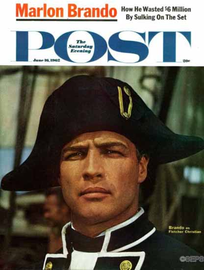 Marlon Brando Mr Christian Saturday Evening Post 1962_06_16 | Vintage Ad and Cover Art 1891-1970