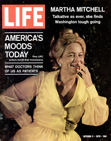 Martha Mitchell Washington tough 2 Oct 1970 Copyright Life Magazine | Life Magazine Color Photo Covers 1937-1970