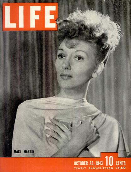Mary Martin 25 Oct 1943 Copyright Life Magazine | Life Magazine BW Photo Covers 1936-1970