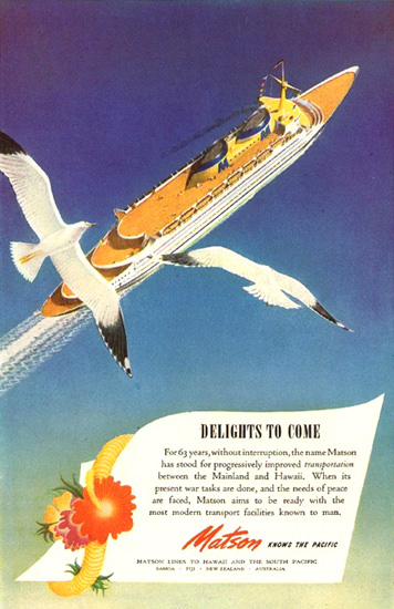 Matson Line Delights To Come 1945   Vintage Travel Posters 1891-1970