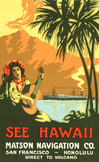 Matson Line Navigation Co See Hawaii 1915 | Vintage Travel Posters 1891-1970
