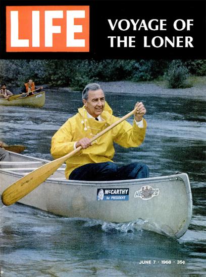 McCarthy for President Canoe 7 Jun 1968 Copyright Life Magazine | Life Magazine Color Photo Covers 1937-1970