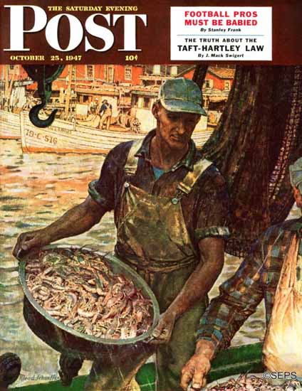 Mead Schaeffer Saturday Evening Post Shrimpers 1947_10_25   The Saturday Evening Post Graphic Art Covers 1931-1969