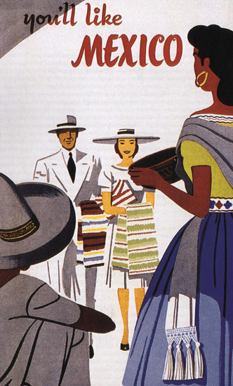 Mexico Youll Like | Vintage Travel Posters 1891-1970