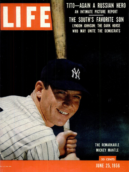 Mickey Mantle the Remarkable 25 Jun 1956 Copyright Life Magazine | Life Magazine Color Photo Covers 1937-1970