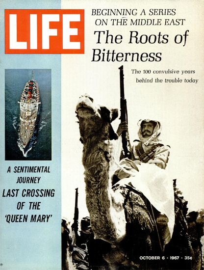 Middle East The Roots of Bitterness 6 Oct 1967 Copyright Life Magazine | Life Magazine Color Photo Covers 1937-1970