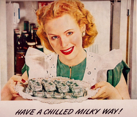 Milky Way Have A Chilled Milky Way Housewife | Vintage Ad and Cover Art 1891-1970