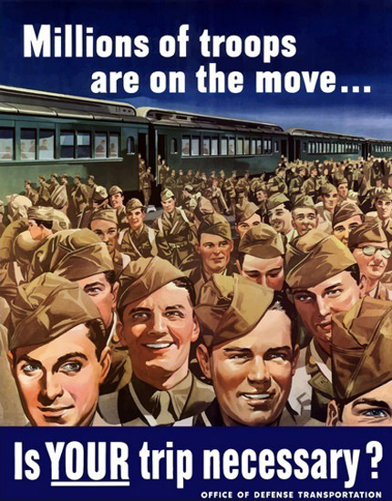 Millions Of Troops Are On The Move Your Trip | Vintage War Propaganda Posters 1891-1970