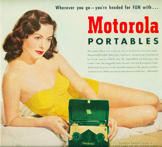 Motorola Portables Radio Jeanne Crain Take Care | Sex Appeal Vintage Ads and Covers 1891-1970