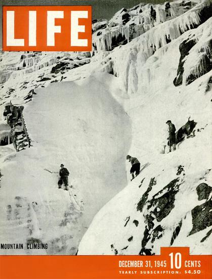 Mountain Climbing 31 Dec 1945 Copyright Life Magazine   Life Magazine BW Photo Covers 1936-1970