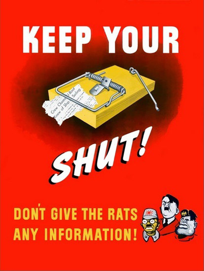 Mouse Trap Dont Give The Rats Any Information | Vintage War Propaganda Posters 1891-1970