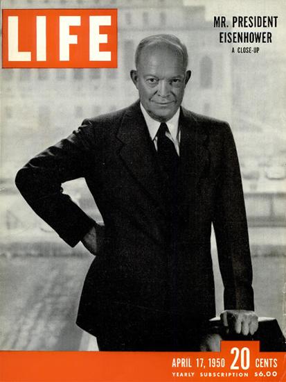 Mr President Dwight D Eisenhower 17 Apr 1950 Copyright Life Magazine | Life Magazine BW Photo Covers 1936-1970
