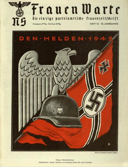 NS Frauen Warte Den Helden 1942 | Vintage War Propaganda Posters 1891-1970