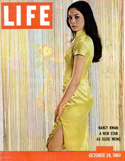 Nancy Kwan like Suzie Wong 24 Oct 1960 Copyright Life Magazine   Life Magazine Color Photo Covers 1937-1970