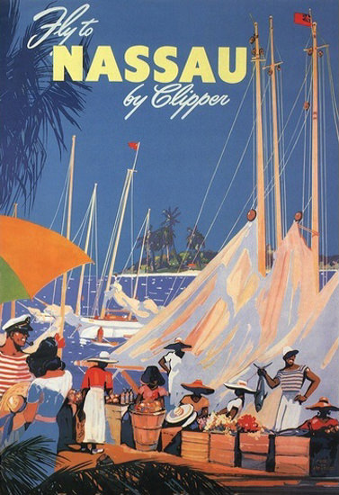 Nassau Fly By Clipper Harbor Market | Vintage Travel Posters 1891-1970