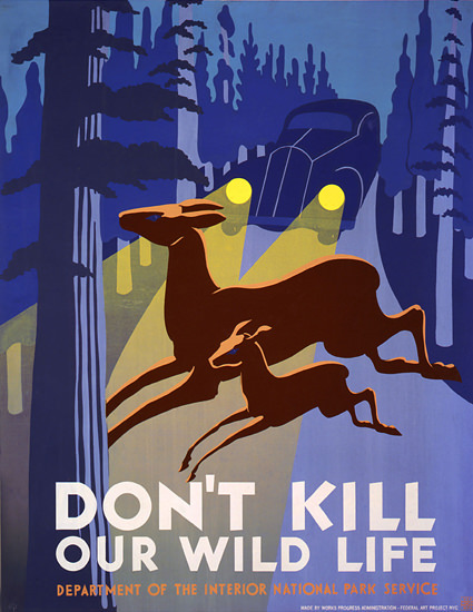 National Park Service Dont Kill Our Wild Live | Vintage Ad and Cover Art 1891-1970