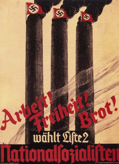 Nationalsozialisten Arbeit Freiheit Brot For Nazi | Vintage War Propaganda Posters 1891-1970