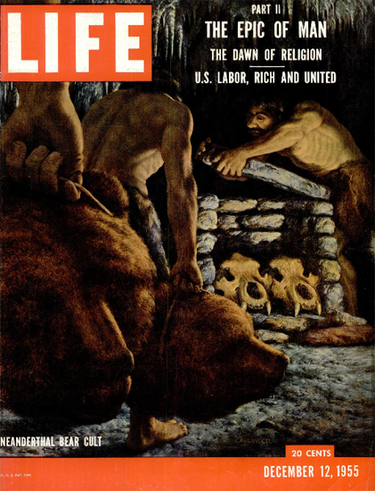 Neanderthal Bear Cult Science 12 Dec 1955 Copyright Life Magazine | Life Magazine Color Photo Covers 1937-1970
