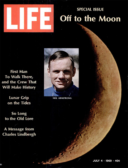 Neil Armstrong will be the First Man 4 Jul 1969 Copyright Life Magazine | Life Magazine Color Photo Covers 1937-1970