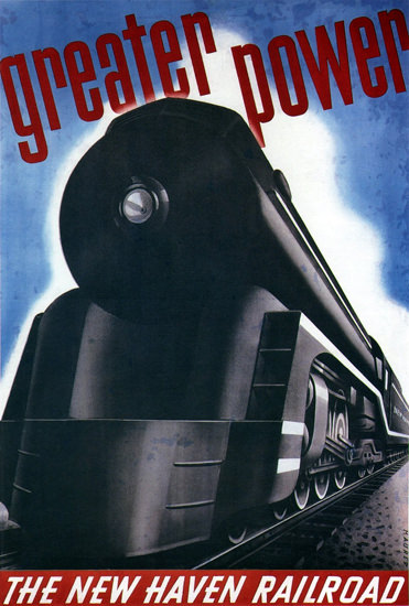 New Haven Railroad Greater Power 1938 | Vintage Travel Posters 1891-1970