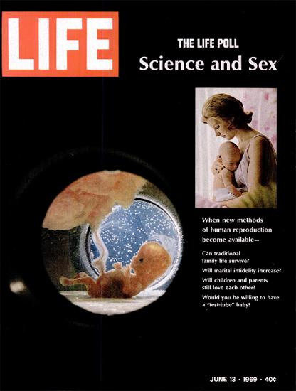 New Methods Human Reproduction 13 Jun 1969 Copyright Life Magazine | Life Magazine Color Photo Covers 1937-1970