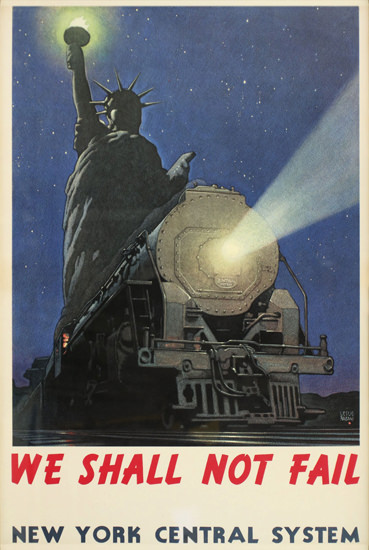 New York Central We Shall Not Fail 1943 Liberty | Vintage Travel Posters 1891-1970