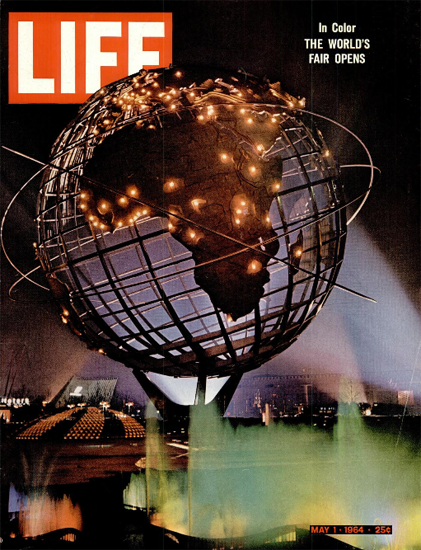 New York Worlds Fair Opens 1 May 1964 Copyright Life Magazine | Life Magazine Color Photo Covers 1937-1970