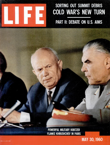 Nikita Khrushchev R Malinovsky 30 May 1960 Copyright Life Magazine | Life Magazine Color Photo Covers 1937-1970