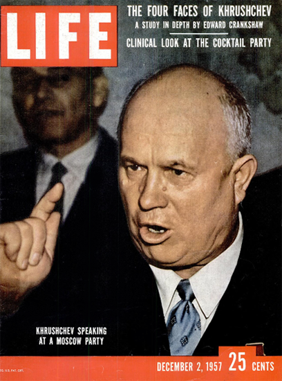 Nikita Khrushchev at Moscow Party 2 Dec 1957 Copyright Life Magazine | Life Magazine Color Photo Covers 1937-1970