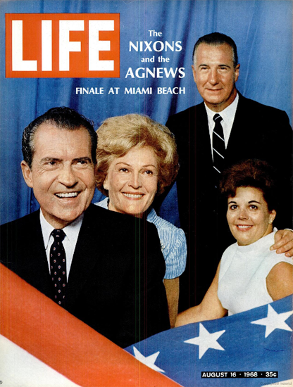 Nixon and Spiro Theodore Agnew 16 Aug 1968 Copyright Life Magazine | Life Magazine Color Photo Covers 1937-1970