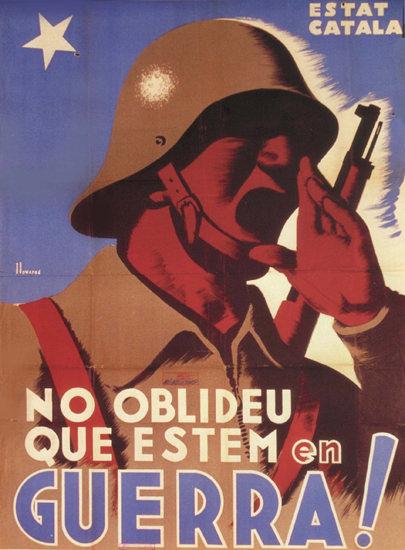 No Oblideu Que Estem En Guerra Spain Espana   Vintage War Propaganda Posters 1891-1970