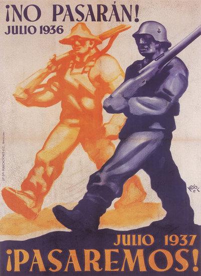 No Pasaran Julio 1936 Julio 1937 Pasaremos | Vintage War Propaganda Posters 1891-1970