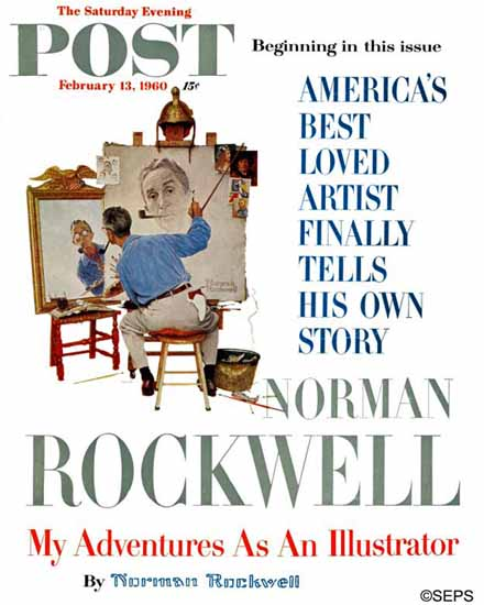 Norman Rockwell Saturday Evening Post Rockwell Triple Self 1960_02_13 | The Saturday Evening Post Graphic Art Covers 1931-1969