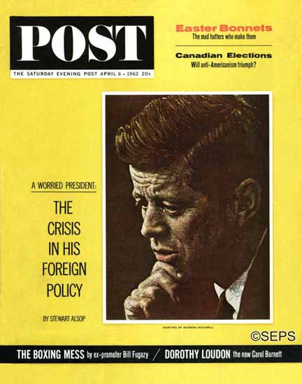 Norman Rockwell Saturday Evening Post Serious JF Kennedy 1963_04_06 | 400 Norman Rockwell Magazine Covers 1913-1963